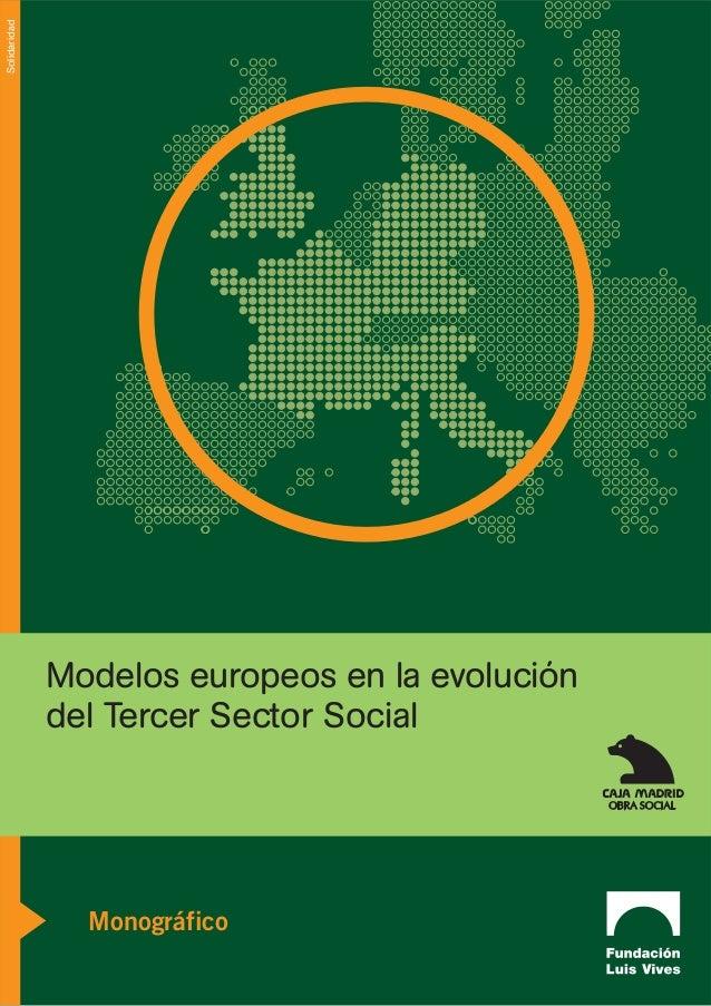 Solidaridad              Modelos europeos en la evolución              del Tercer Sector Social                Monográfico