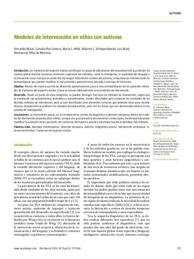 S77www.neurologia.com Rev Neurol 2010; 50 (Supl 3): S77-S84autismoIntroducciónEl concepto clásico de autismo ha variado m...