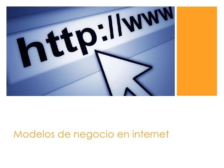 Modelos de negocio en internet<br />