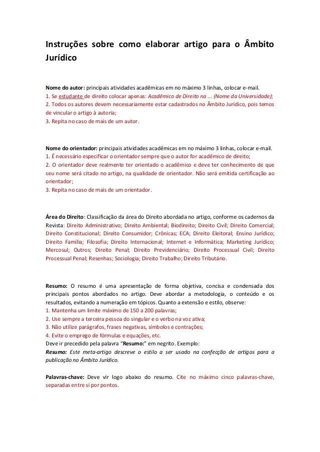Instruções sobre como elaborar artigo para o Âmbito Jurídico  Nome do autor: principais atividades acadêmicas em no máximo...