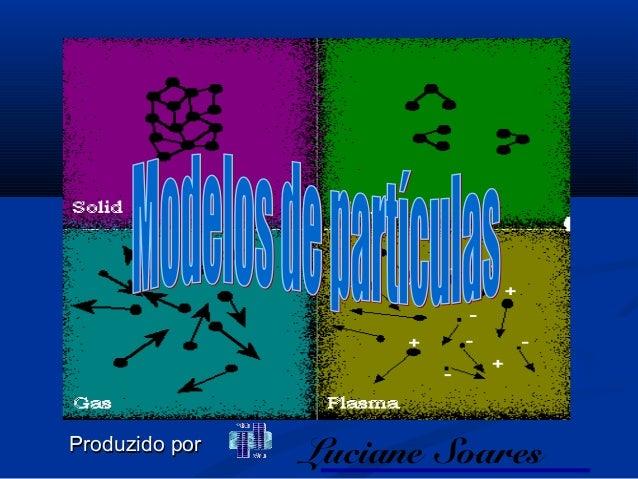 ProduzidoProduzido porporLuciane Soares