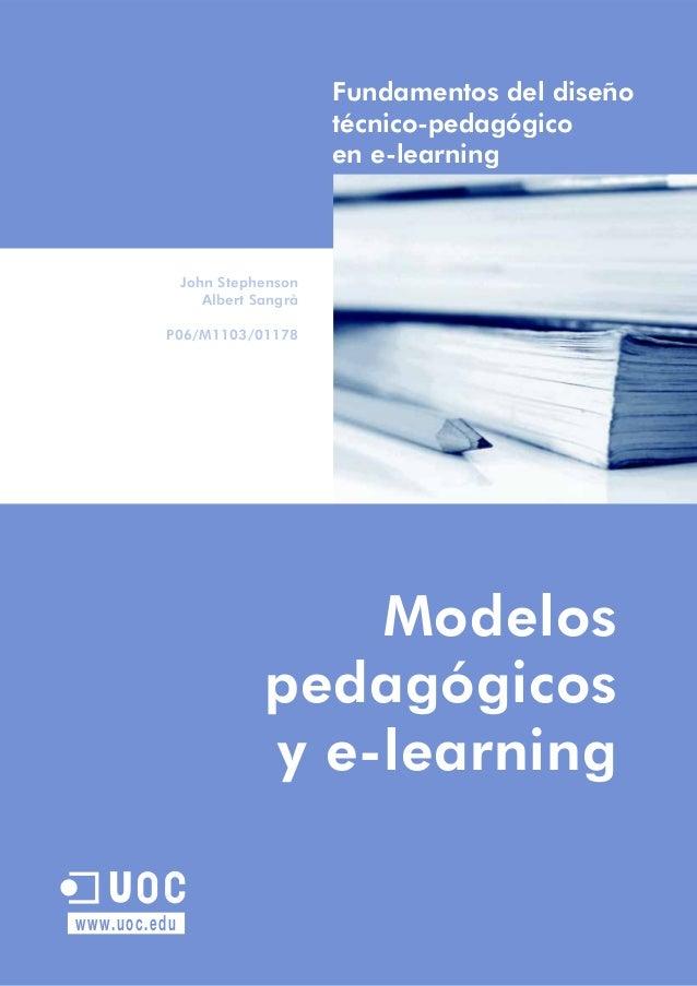 John Stephenson Código 0,75 créditos Modelos P06/M1103/01178 pedagógicos y e-learning Fundamentos del diseño técnico-pedag...