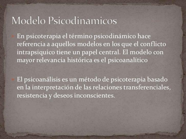Modelos psicoterapéuticos Slide 3