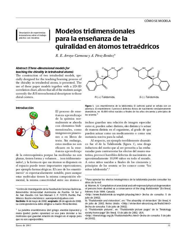 CÓMO SE MODELA Modelos tridimensionales para la enseñanza de la quiralidad en átomos tetraédricos R. E. Arroyo-Carmona y A...