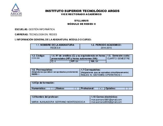INSTITUTO SUPERIOR TECNOLÓGICO ARGOS  VICE RECTORADO ACADÉMICO  SYLLABUS  MÓDULO DE REDES II  ESCUELAS: GESTIÓN INFORMÁTIC...