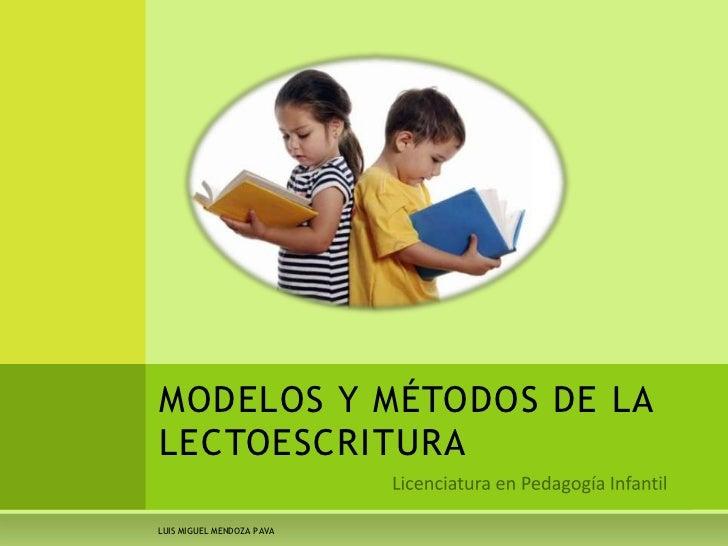 MODELOS Y MÉTODOS DE LALECTOESCRITURALUIS MIGUEL MENDOZA PAVA