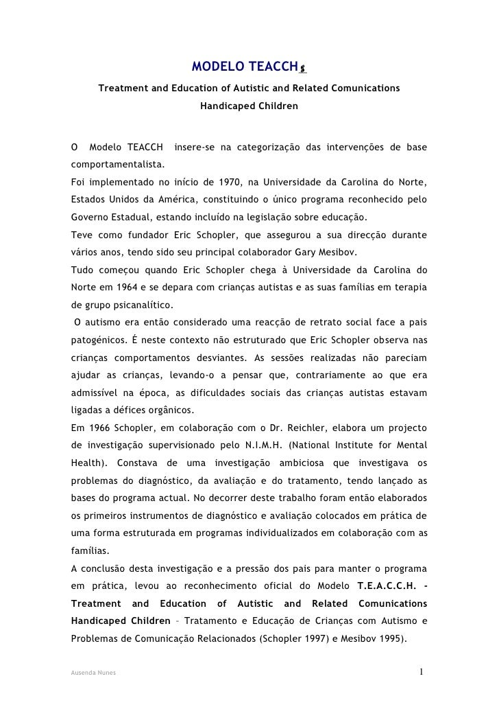 MODELO TEACCH       Treatment and Education of Autistic and Related Comunications                               Handicape...