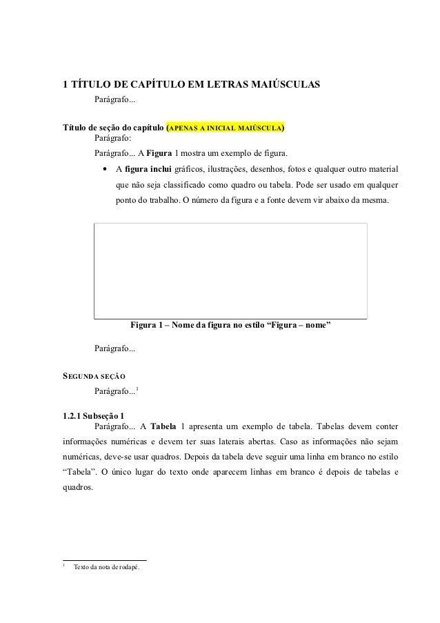 14                          Tabela 1 – Nome da primeira tabela                   Método 1 (s)    Método 2 (s)     Método 3...