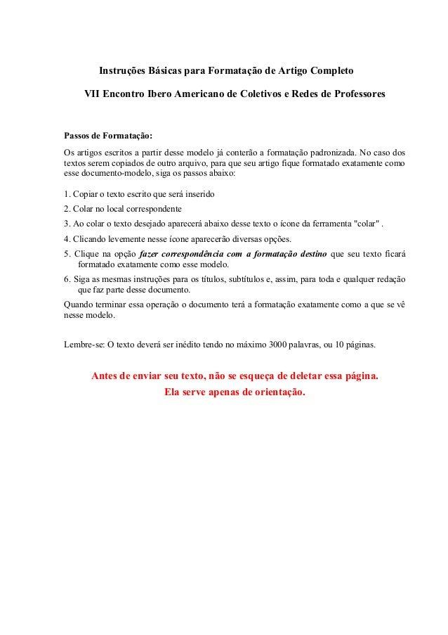 Instruções Básicas para Formatação de Artigo Completo VII Encontro Ibero Americano de Coletivos e Redes de Professores  Pa...