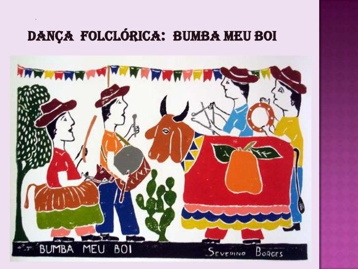 Dança Folclórica: bumba meu boi
