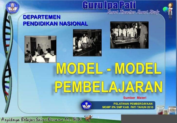 1<br />MODEL - MODEL<br />PEMBELAJARAN<br />