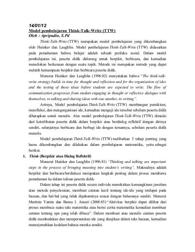 14/01/12 Model pembelajaran Think-Talk-Write (TTW) Oleh : Apripudin, S.Pd Think-Talk-Write (TTW) merupakan model pembelaja...