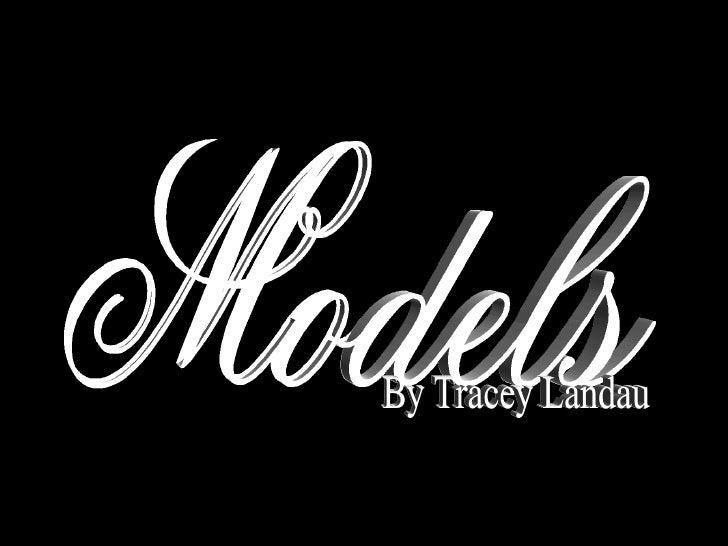Models By Tracey Landau