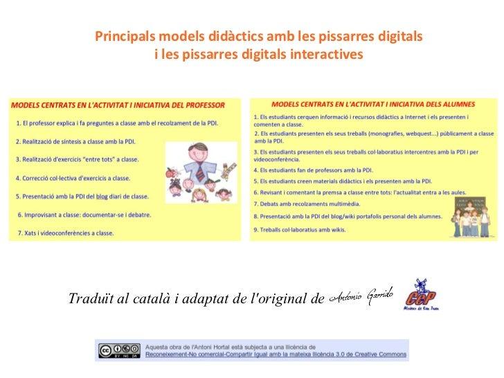 <ul>Principals models didàctics amb les pissarres digitals i les pissarres digitals interactives </ul>Traduït al català i ...