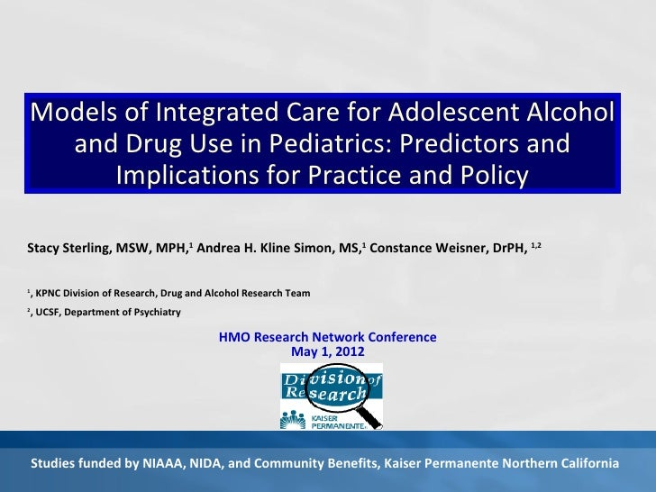 Models of Integrated Care for Adolescent Alcohol  and Drug Use in Pediatrics: Predictors and      Implications for Practic...
