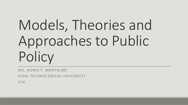 Models Approaches of Public Policy