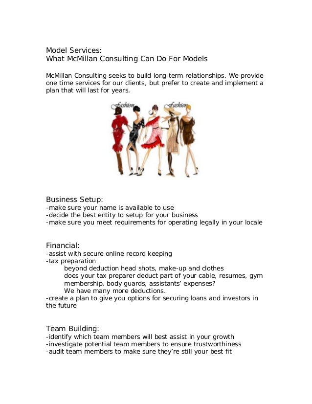 Model Services: What McMillan Consulting Can Do For Models McMillan Consulting seeks to build long term relationships. We ...