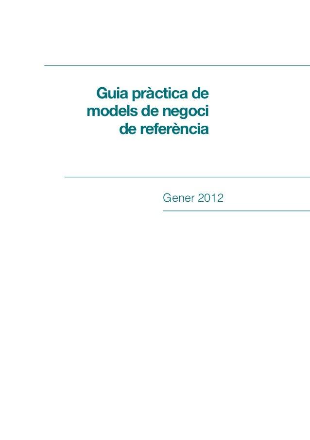 Guia pràctica de models de negoci de referència  Gener 2012