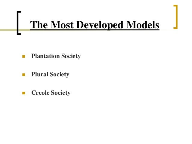 Plantation Society and Creole Society