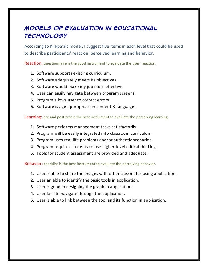 Models of evaluation in educationaltechnologyAccording to Kirkpatric model, I suggest five items in each level that could ...