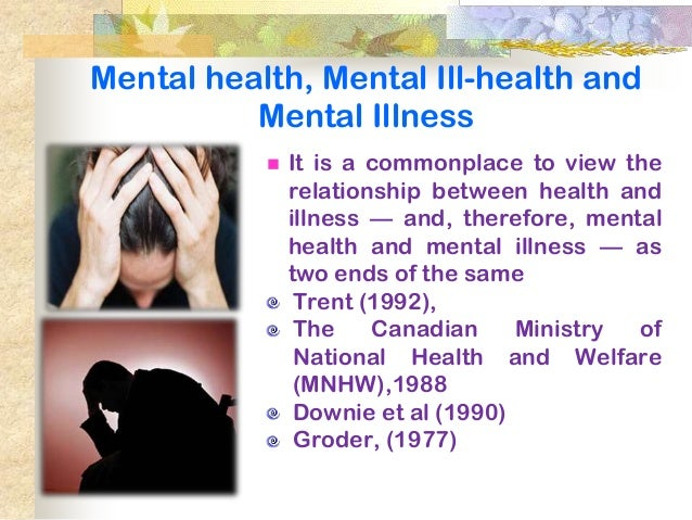 mental health illnesses The national institute of mental health (nimh) is the largest scientific organization in the world dedicated to research focused on the understanding, treatment, and prevention of mental disorders and the promotion of mental health.