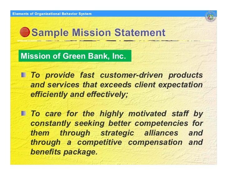 Elements Organizational Behavior Models of of Organizational Behavior System         Mission of Green Bank, Inc.          ...