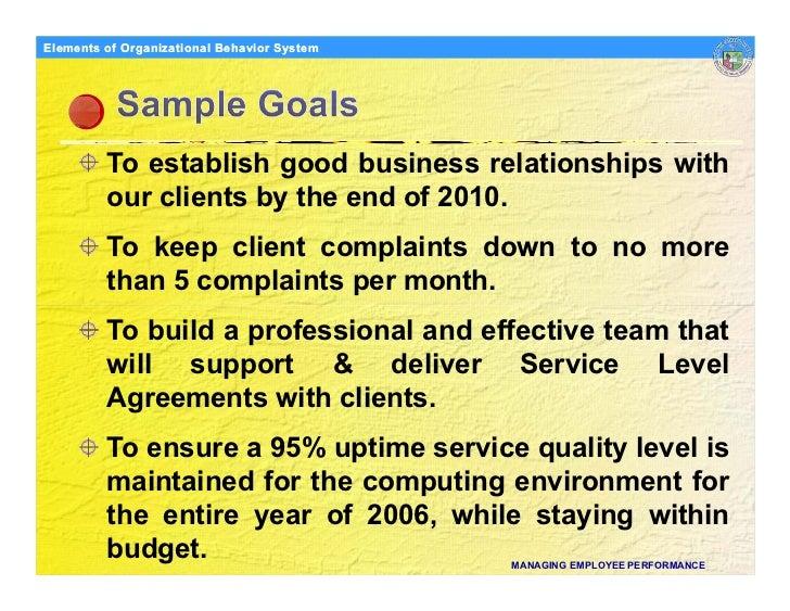 Elements Organizational Behavior Models of of Organizational Behavior System              To establish good business relat...