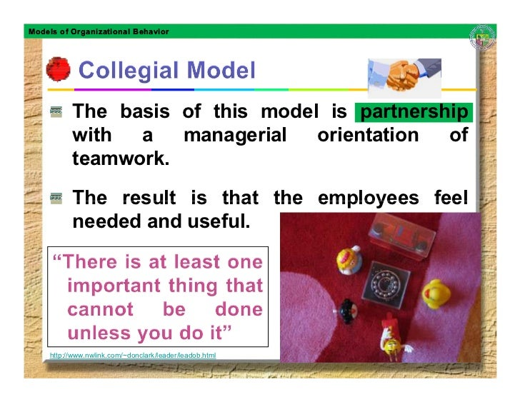Models of Organizational Behavior               The basis of this model is partnership           with  a   managerial   or...