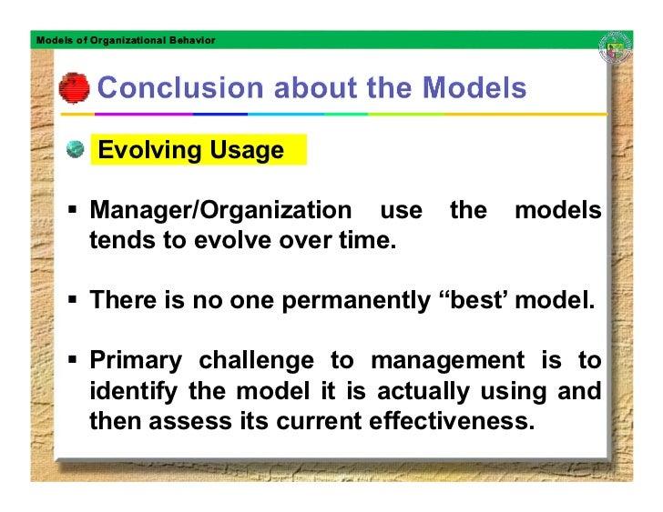 Models of Organizational Behavior                Evolving Usage           Manager/Organization use      the   models      ...