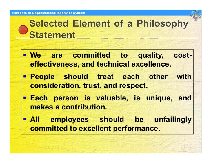Elements Organizational Behavior Models of of Organizational Behavior System               We are committed to quality, co...