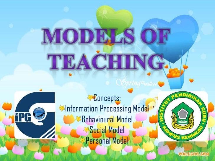 Concepts:Information Processing Model      Behavioural Model        Social Model       Personal Model