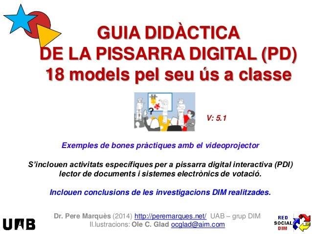 Exemples de bones pràctiques amb el videoprojector S'inclouen activitats específiques per a pissarra digital interactiva (...