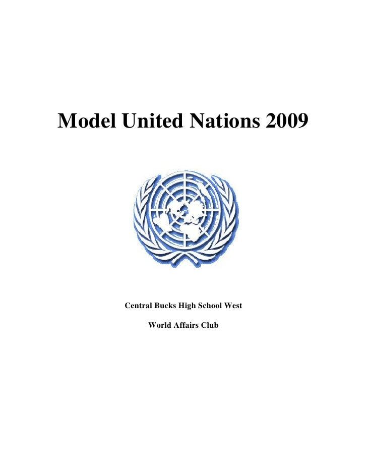 Model United Nations 2009           Central Bucks High School West              World Affairs Club