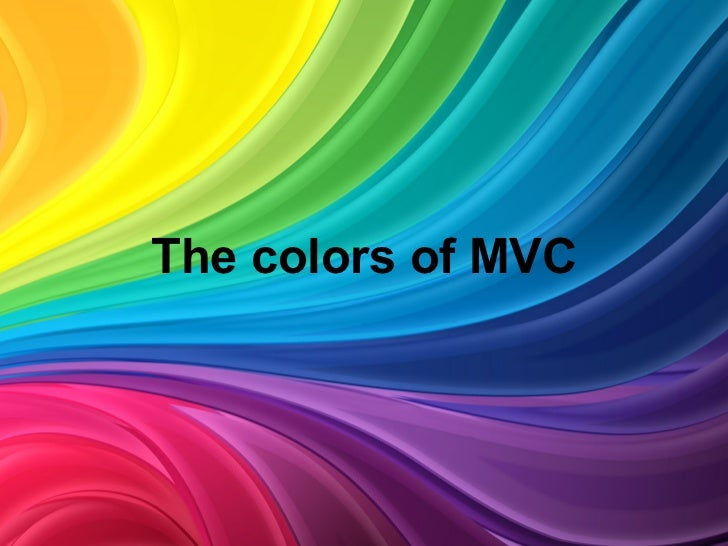 The colors of MVC