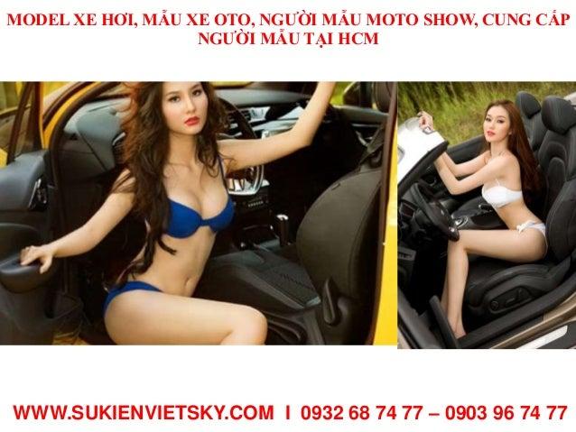 MODEL XE HƠI, MẪU XE OTO, NGƯỜI MẪU MOTO SHOW, CUNG CẤP NGƯỜI MẪU TẠI HCM WWW.SUKIENVIETSKY.COM I 0932 68 74 77 – 0903 96 ...