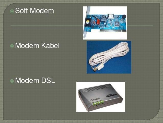 Soft Modem  Modem Kabel  Modem DSL
