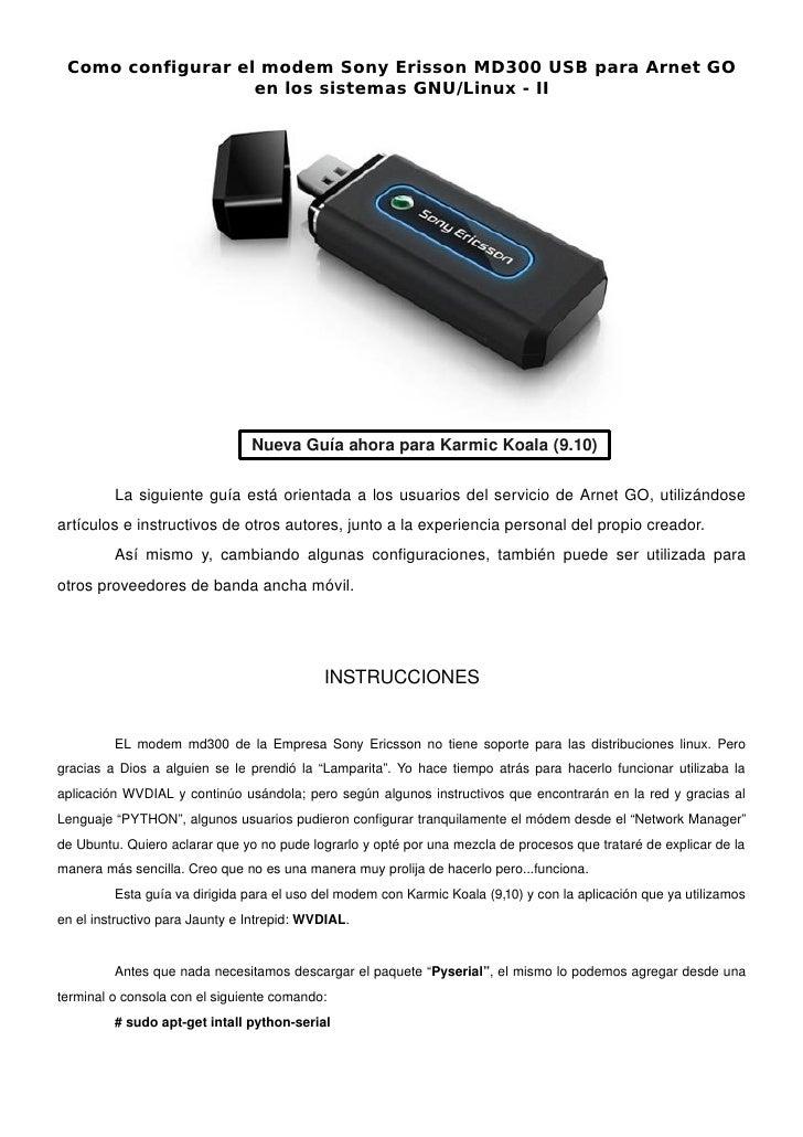 Como configurar el modem Sony Erisson MD300 USB para Arnet GO                    en los sistemas GNU/Linux - II           ...