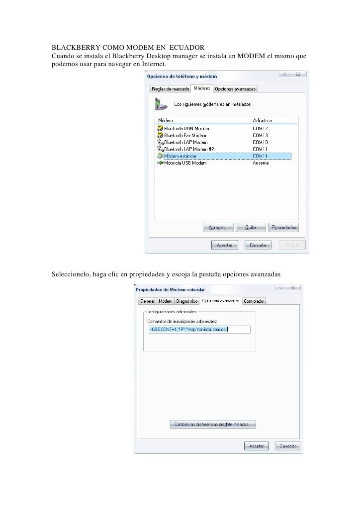 BLACKBERRY COMO MODEM EN ECUADOR Cuando se instala el Blackberry Desktop manager se instala un MODEM el mismo que podemos ...