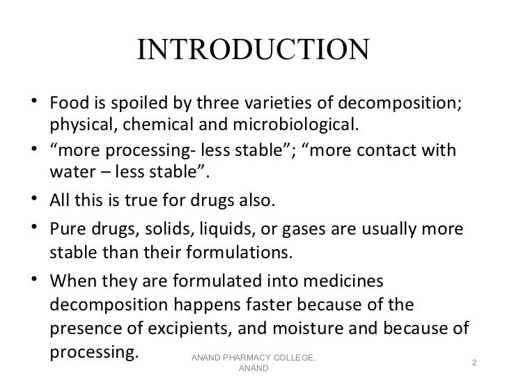 """INTRODUCTION• Food is spoiled by three varieties of decomposition;  physical, chemical and microbiological.• """"more process..."""