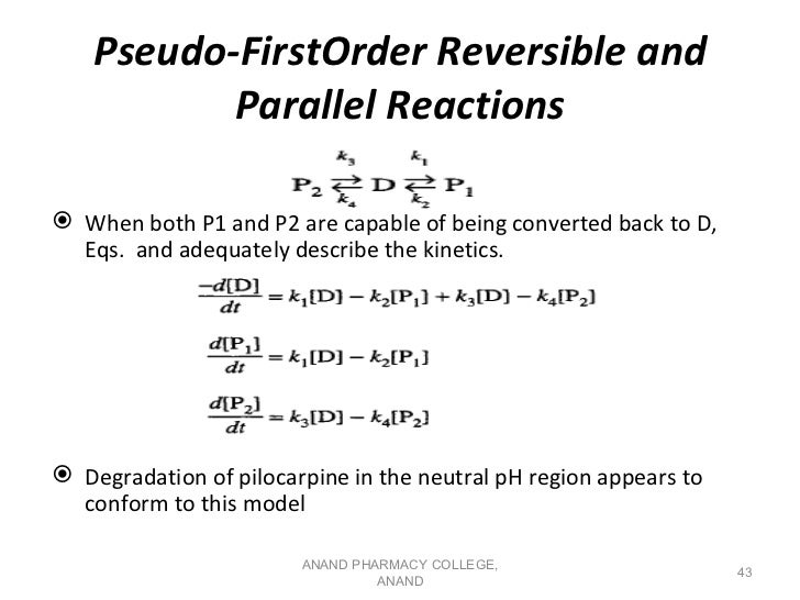 Pseudo-FirstOrder Reversible and           Parallel Reactions When both P1 and P2 are capable of being converted back to ...