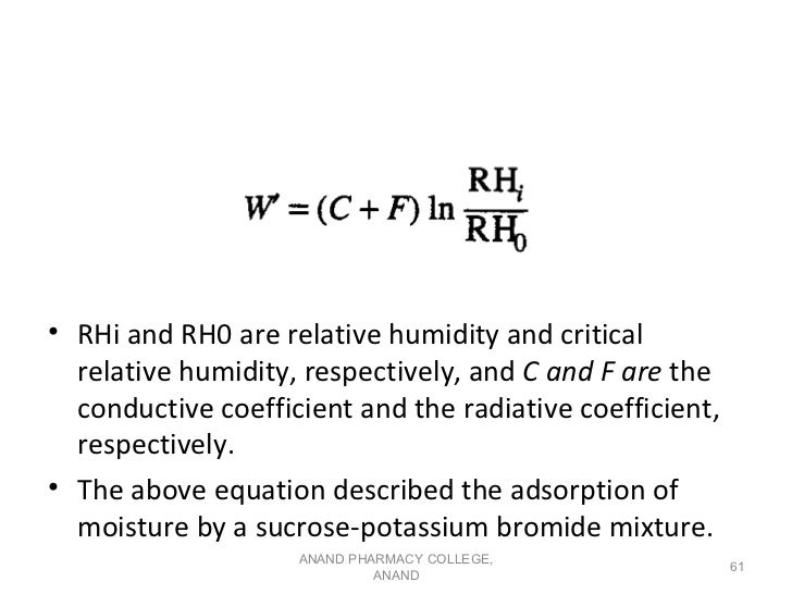• RHi and RH0 are relative humidity and critical  relative humidity, respectively, and C and F are the  conductive coeffic...