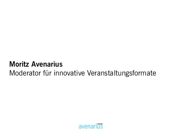 Moritz AvenariusModerator für innovative Veranstaltungsformate