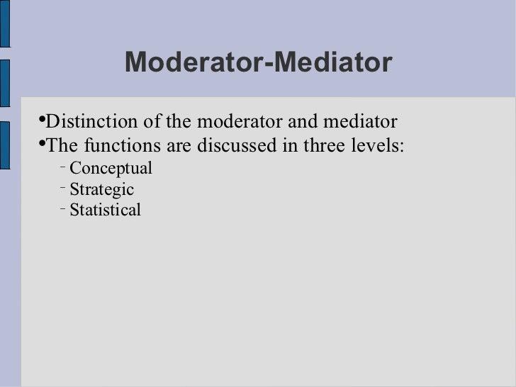 moderator mediator
