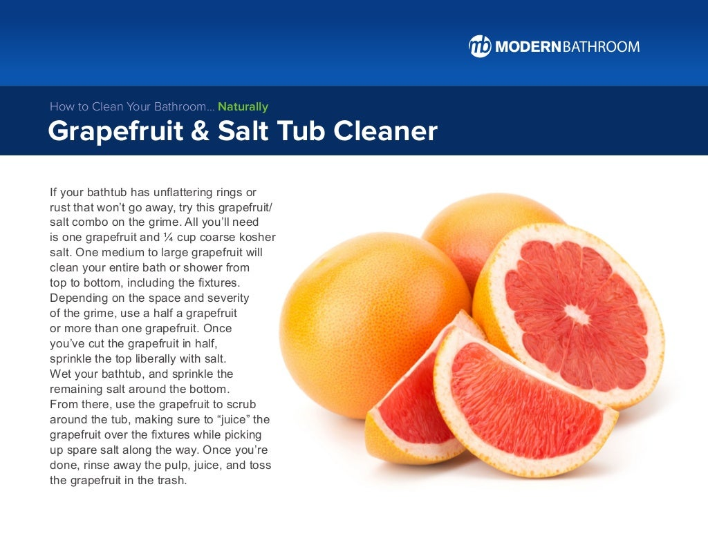 If your bathtub has unflattering rings or rust that won't go away, try this grapefruit/ salt combo on the grime. All you'l...