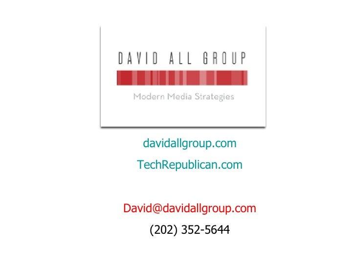 davidallgroup.com TechRepublican.com [email_address] (202) 352-5644