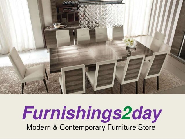 Modern And Contemporary Furniture Store