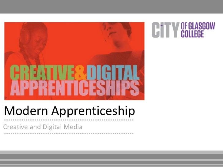 Modern ApprenticeshipCreative and Digital Media