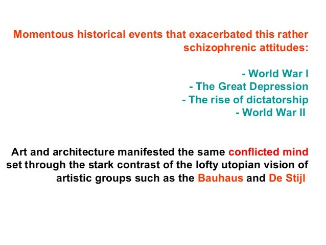 Momentous historical events that exacerbated this rather schizophrenic attitudes: - World War I - The Great Depression - T...