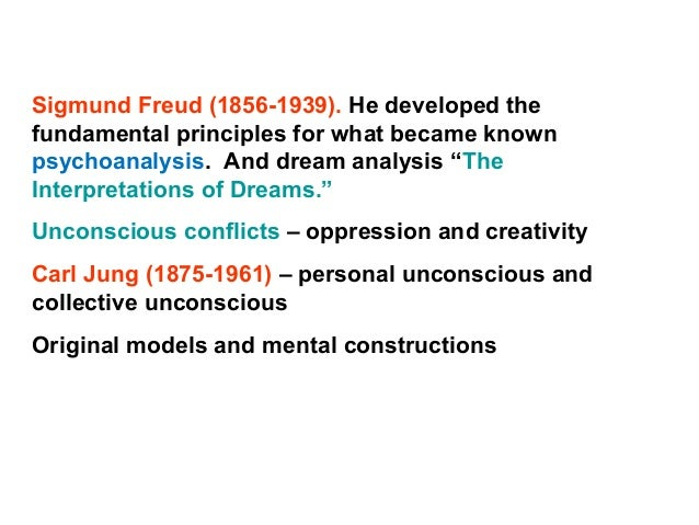 Sigmund Freud (1856-1939). He developed the fundamental principles for what became known psychoanalysis. And dream analysi...