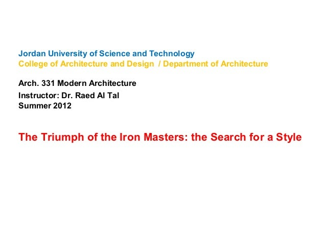 Jordan University of Science and Technology College of Architecture and Design / Department of Architecture Arch. 331 Mode...
